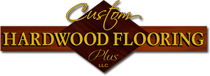 Custom Hardwood Flooring Plus, LLC